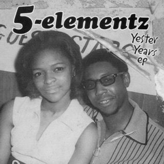 5 Elementz / Yester Years EP (CD) front