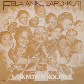 Fela Anikulapo Kuti / Unknown Soldier