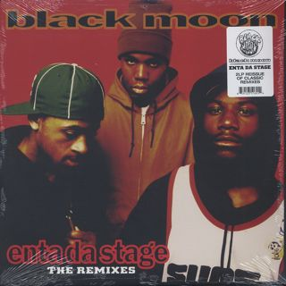 Black Moon / Enta Da Stage The Remixes