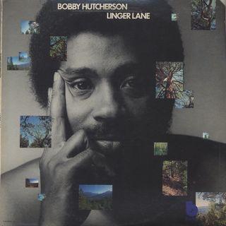 Bobby Hutcherson / Linger Lane