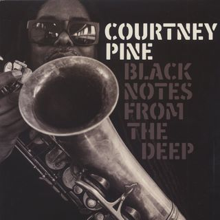 Courtney Pine / Black Notes From The Deep front