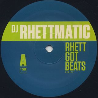 DJ Rhettmatic / Rhett Got Beats label