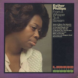 Esther Phillips / From A Whisper To A Scream