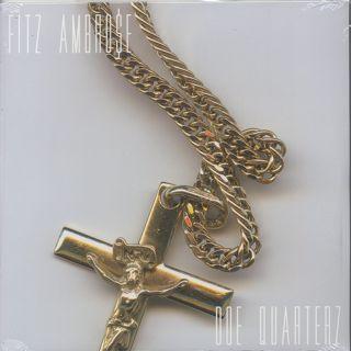 Fitz Ambro$e / Doe Quarterz