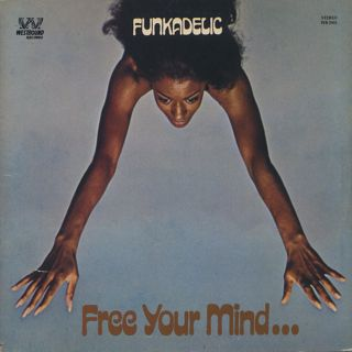 Funkadelic / Free Your Mind And Your Ass Will Follow front