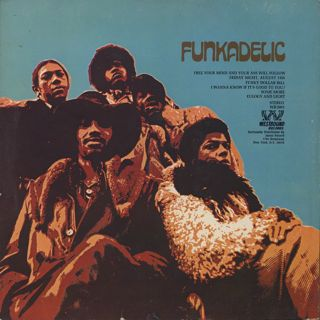 Funkadelic / Free Your Mind And Your Ass Will Follow back