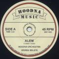 Hoodna Orchestra / Alem c/w Dub Alem