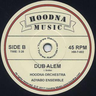 Hoodna Orchestra / Alem c/w Dub Alem back