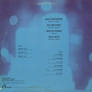 Jaco Pastorius, Pat Metheny, Bruce Ditmas, Paul Bley / Jaco back