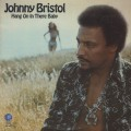Johnny Bristol / Hang On In There Baby-1