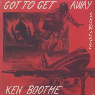 Ken Boothe / Got To Get Away Showcase front