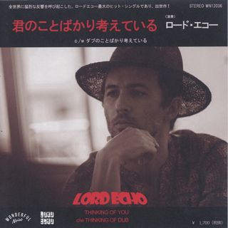 Lord Echo / Thinking Of You c/w Thinking Of You back