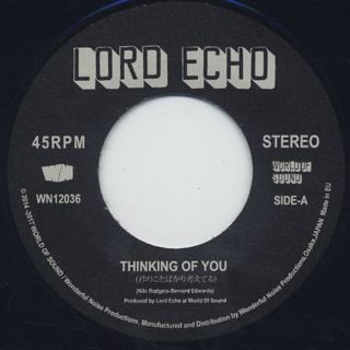 Lord Echo / Thinking Of You c/w Thinking Of You label
