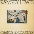 Ramsey Lewis / Chance Encounter