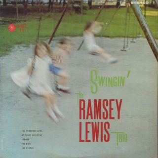 Ramsey Lewis Trio / Swingin'