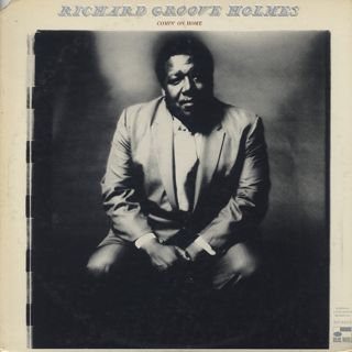 Richard Groove Holmes / Comin' On Home