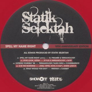 Statik Selektah / Spell My Name Right label