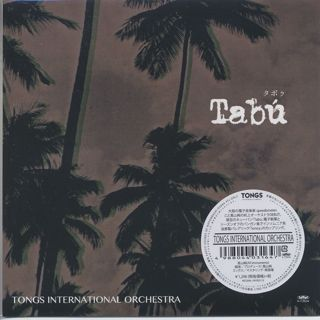 Tongs International Orchestra / Tabu