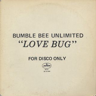 Bumble Bee Unlimited / Love Bug (12