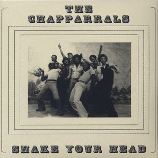 Chapparrals / Shake Your Head