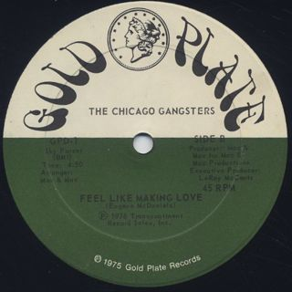 Chicago Gangsters / Gangster Love c/w Feel Like Making Love label
