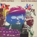 Curtis Mayfield / Back To The World-1