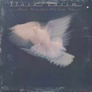 Flora Purim / Open Your Eyes You Can Fly
