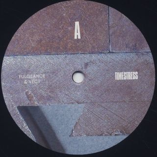 Fulgeance & Vect / Timestress label