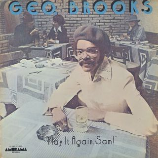 Geo. Brooks / Play It Again, Sam!
