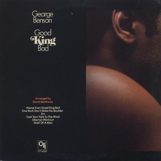 George Benson / Good King Bad back