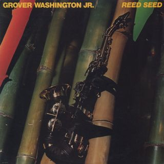 Grover Washington Jr. / Reed Seed