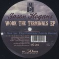 Jason Hogans / Work The Terminals EP-1