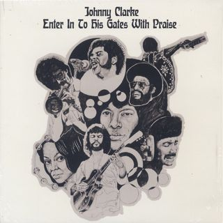 Johnny Clarke / Enter Into His Gates With Praise front