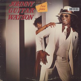 Johnny Guitar Watson / Love Jones