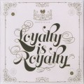 Masta Killa / Loyalty Is Royalty