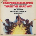 O.S.T.(The Impressions) / Three The Hard Way
