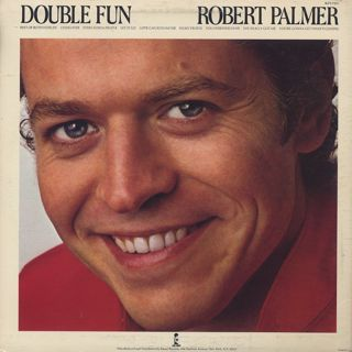 Robert Palmer / Double Fun back