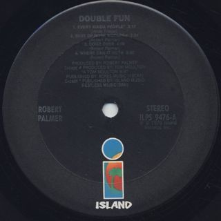 Robert Palmer / Double Fun label
