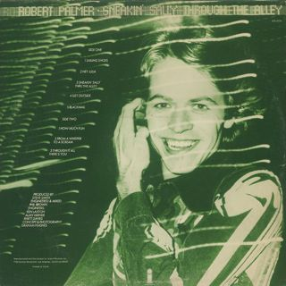 Robert Palmer / Sneakin' Sally Through The Alley back
