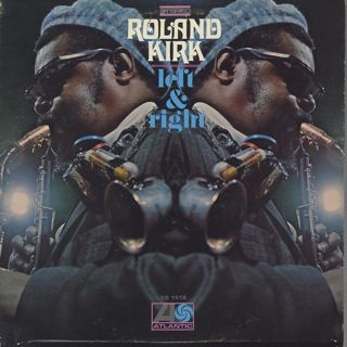 Roland Kirk / Left & Right
