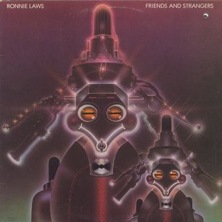 Ronnie Laws / Friends And Strangers front