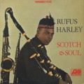 Rufus Harley / Scotch & Soul