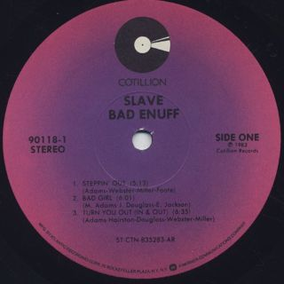 Slave / Bad Enuff label