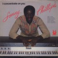 Sonny Phillips / I Concentrate On You