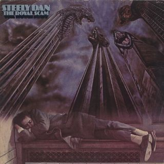 Steely Dan / The Royal Scam