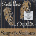 Sunny & The Sunliners / Smile Now... Cry Later-1