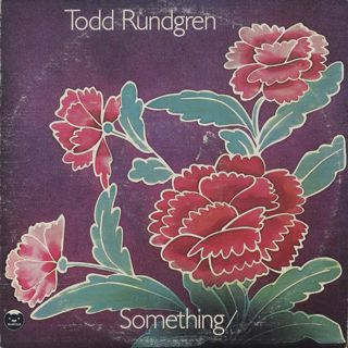 Todd Rundgren / Something / Anything?