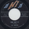 Al Green / You Say It c/w Gotta Find A New World