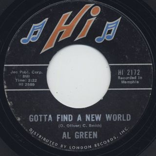 Al Green / You Say It c/w Gotta Find A New World back
