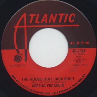 Aretha Franklin / The House That Jack Built c/w I Say A Little Prayer